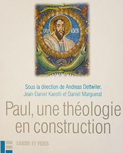 Paul, une théologie en construction ?