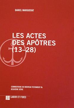 Les Actes des Apôtres (13-28)