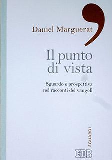 il punto di vista - Daniel Marguerat