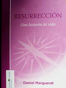 Resurrecion. Una historia de vida