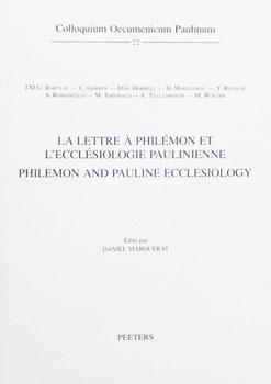 La lettre à Philémon et l'ecclésiologie paulinienne / Philemon and Pauline Ecclesiology